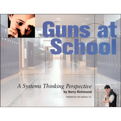 Guns at School: A Systems Thinking Perspective