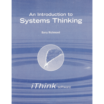 An Introduction to Systems Thinking: Business Edition