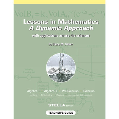 Lessons in Mathematics: A Dynamic Approach