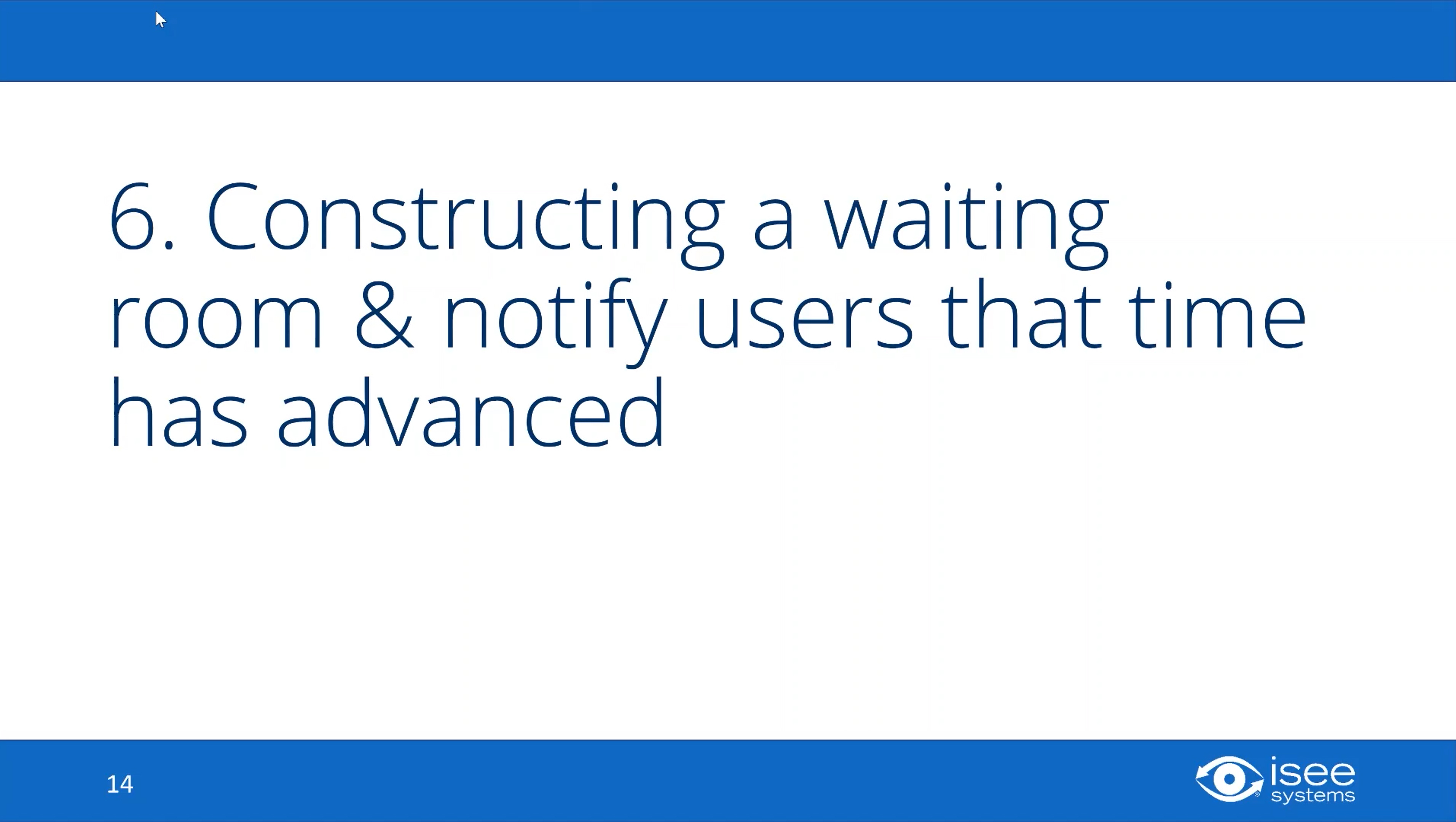 Constructing a Waiting Room & Notify Users That Time Has Advanced
