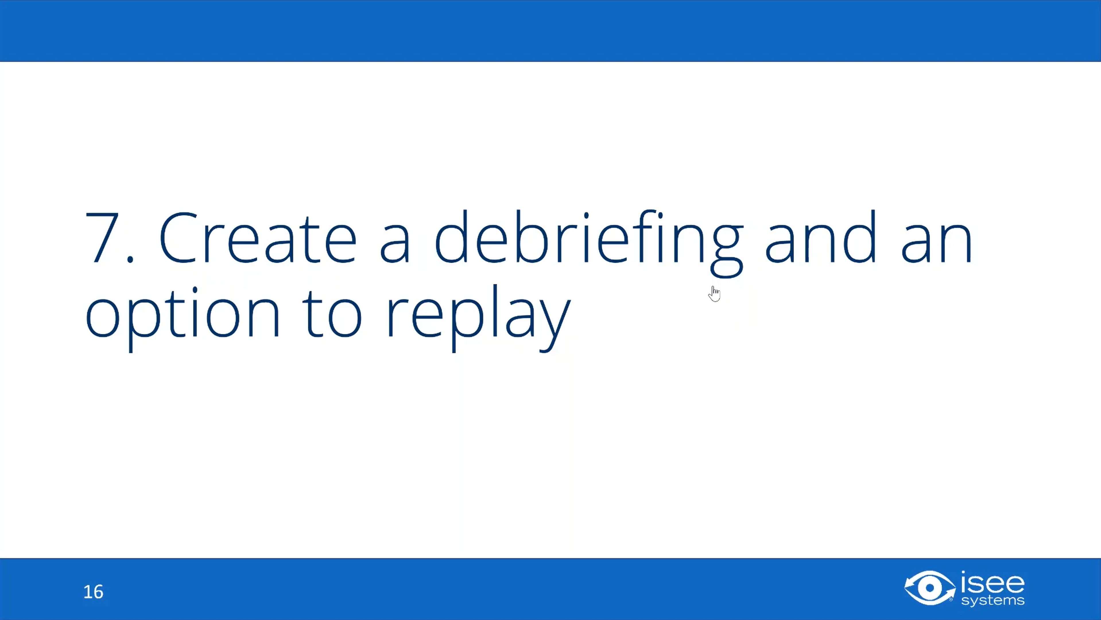 Create a Debriefing and an Option to Replay