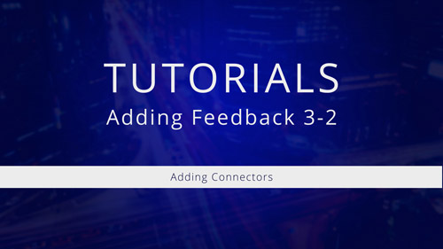 Watch Tutorial 3-2: Adding Connectors