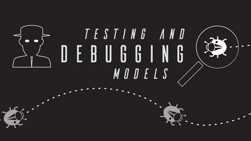 Watch Testing and Debugging Models